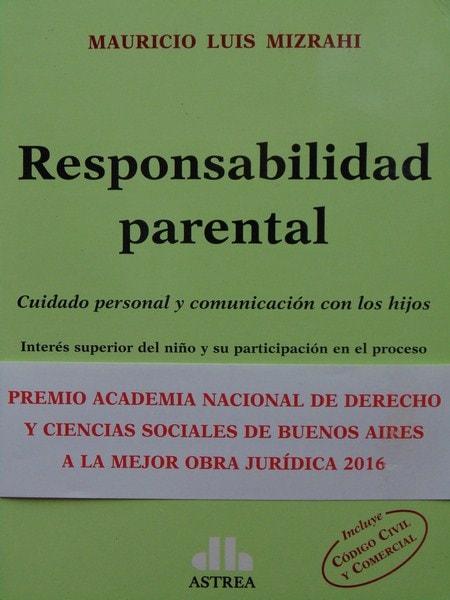 Responsabilidad parental - Mauricio Luis Mizrahi - 9789877060911