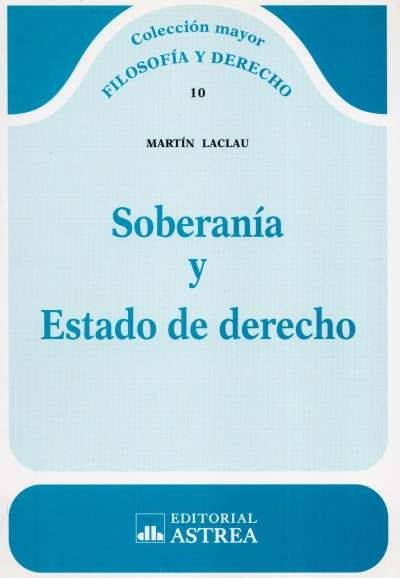 Soberanía y estado de derecho - Martín Laclau - 9789877060140