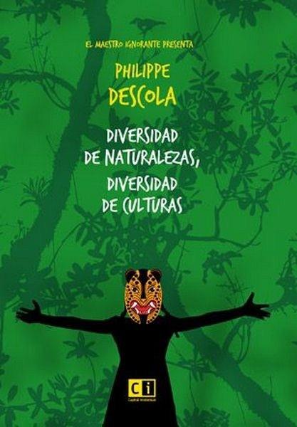 Diversidad de naturalezas, diversidad de culturas - Philippe Descola - 9789876145183