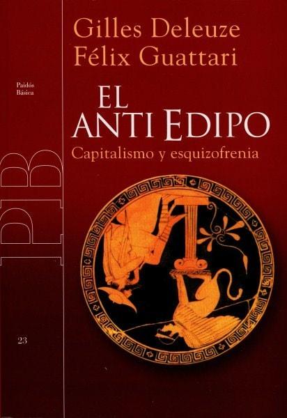 El antiedipo. Capitalismo y esquizofrenia - Gilles Deleuze - 978951268997