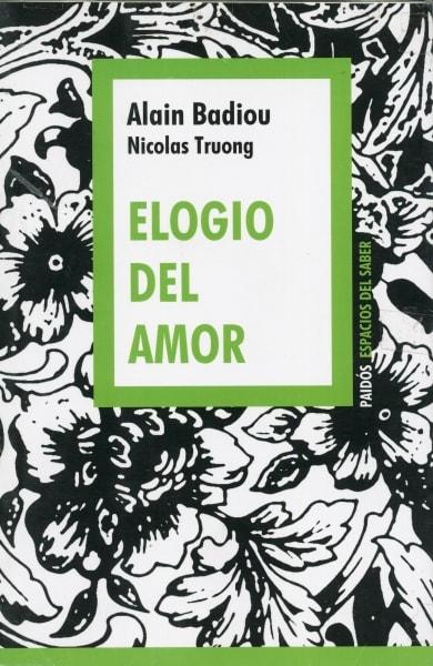 Elogio del amor - Alain Badiou - 9789501262858