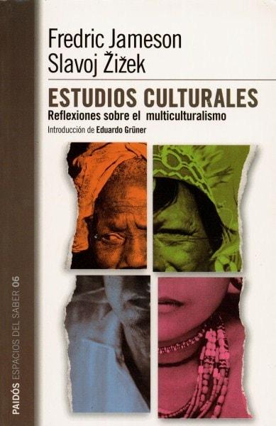 Estudios culturales. Reflexiones sobre el multiculturalismo - Fredric Jameson - 9789501265064