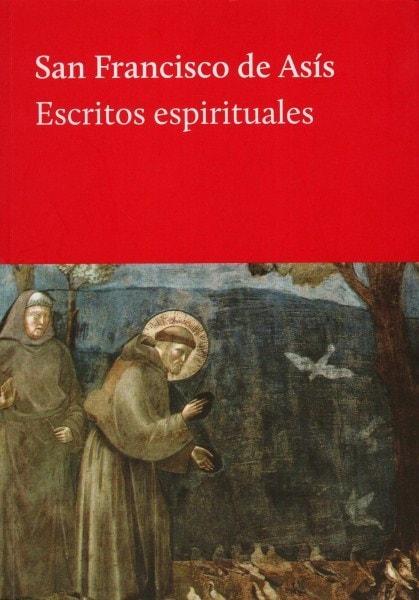 Escritos espirituales - San Francisco de Asís - 9789873761027