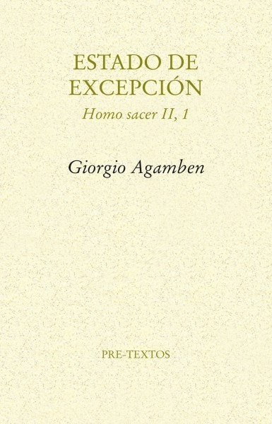 Estado de excepción. Homo sacer ii, 1 - Giorgio Agamben - 9788481916256