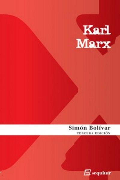 Simón bolívar - Karl Marx - 9788495363572