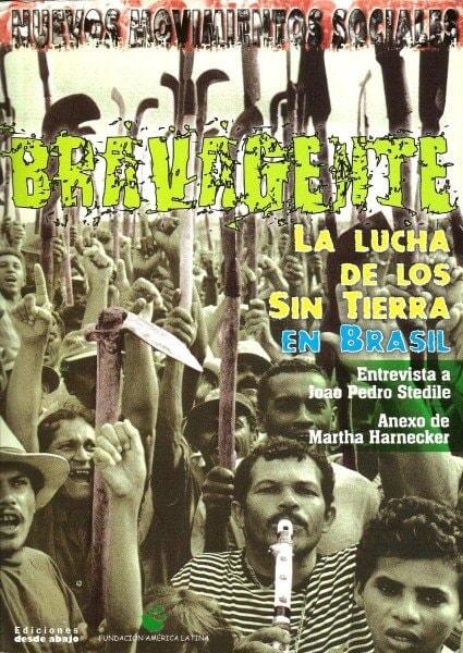Libro: Bravagente. La lucha de los sin tierra en brasil - Autor: Joao Pedro Stedile - Isbn: 9588093228