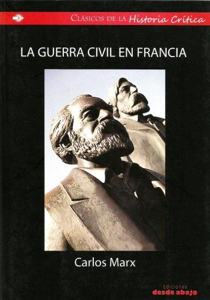 Libro: La guerra civil en francia - Autor: Carlos Marx - Isbn: 9789588454313