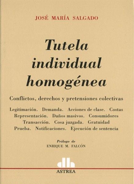 Tutela individual homogénea - Jose Maria Salgado - 9789505089574