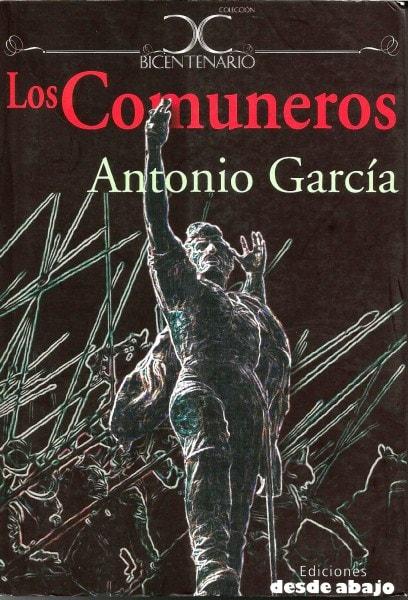 Libro: Los comuneros - Autor: Antonio García Nossa - Isbn: 9789588454146