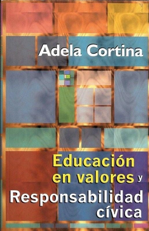 Libro: Educación en valores y responsabilidad cívica - Autor: Adela Cortina - Isbn: 9589482341