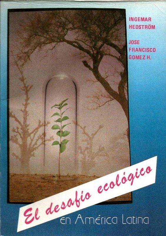 Libro: El desafío ecológico en américa latina - Autor: Ingemar Hedstrom - Isbn: 9589023614
