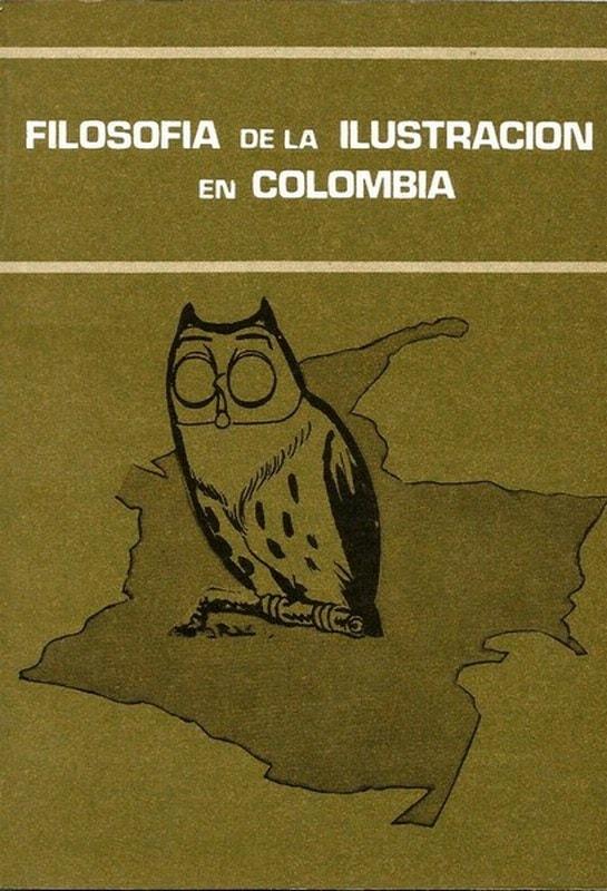 Libro: Filosofía de la ilustración en colombia - Autor: Germán Marquínez Argote