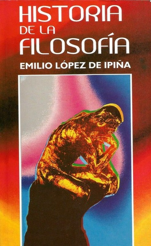 Libro: Historia de la filosofía  - Autor: Emilio López de Ipiña - Isbn: 9789589023013