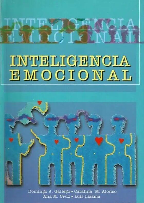 Libro: Inteligencia emocional - Autor: Domingo J. Gallego - Isbn: 9589482295