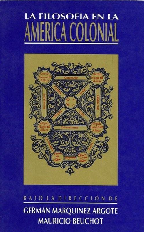 Libro: La filosofía en la américa colonial - Autor: German Marquinez Argote - Isbn: 9589592031