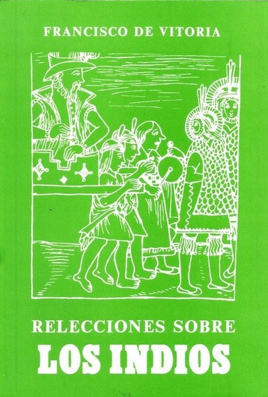 Libro: Relecciones sobre los indios - Autor: Francisco de Vitoria - Isbn: 9589023398