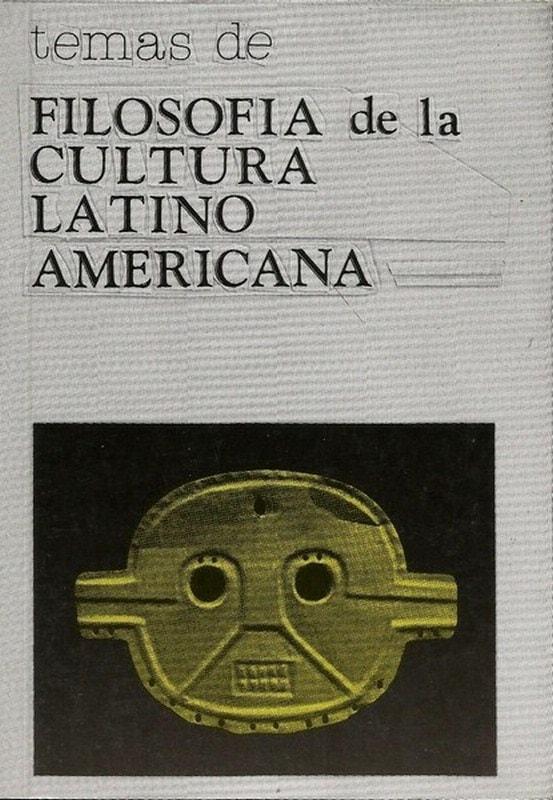 Libro: Temas de filosofía de la cultura latinoamericana - Autor: Luis Jose Gonzalez Alvarez - Isbn: 9589023193