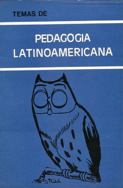 Libro: Temas de pedagogía latinoamericana - Autor: Luis Jose Gonzalez Alvarez