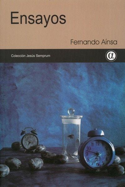 Libro: Ensayos - Autor: Fernando Aínsa - Isbn: 9789806523982
