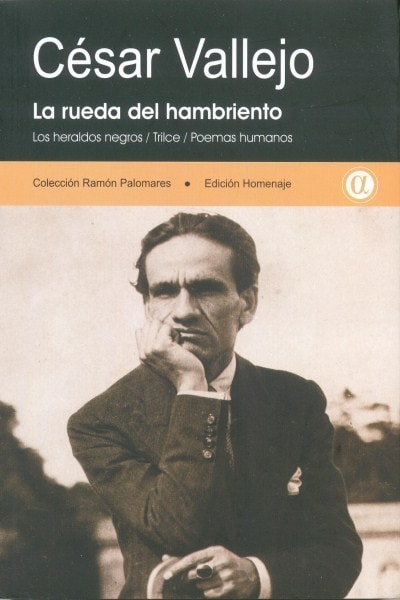 Libro: La rueda del hambriento - Autor: Cesar Vallejo - Isbn: 9789806523876
