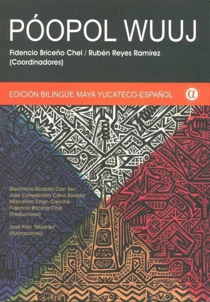 Libro: Póopol wuuj edición bilingüe maya yucateco - español. 2da. Edición - Autor: Fidencio Briceño Chel - Isbn: 9789806523852