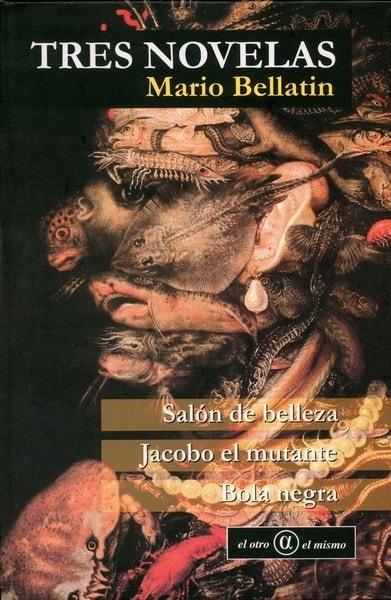 Libro: Tres novelas - Autor: Mario Bellatin - Isbn: 9806523393