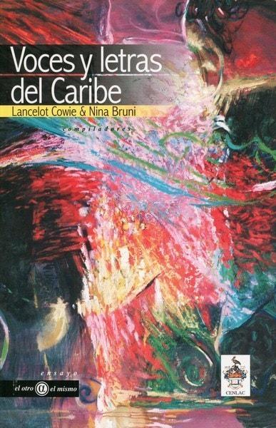 Libro: Voces y letras del caribe - Autor: Lancelot Cowie - Isbn: 9806523210