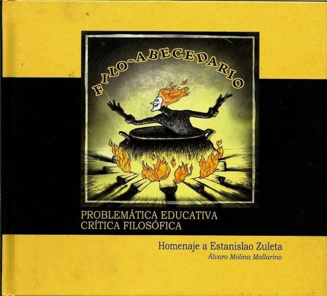 Libro: Filoabecedario - Autor: Alvaro Molina Mallarino - Isbn: 9789589480410