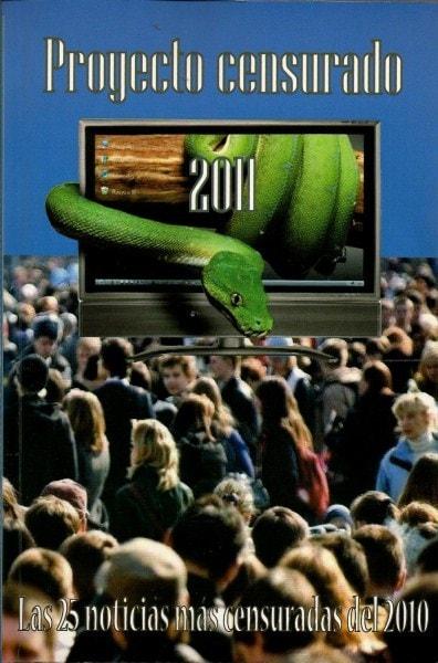 Libro: Proyecto censurado 2011 las noticias mas censuradas del 2010 - Autor: Ernesto Carmona Ulloa - Isbn: 9789589480397