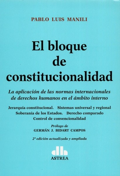 Libro: El bloque de constitucionalidad  - Autor: Pablo Luis Manili - Isbn: 9789877061628