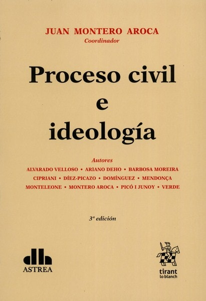 Libro: Proceso civil e ideología - Autor: Juan Montero Aroca - Isbn: 9789877061529