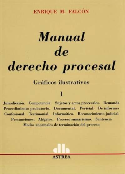 Libro: Manual de derecho procesal I - II Tomos | Autor: Enrique M. Falcón | Isbn: 9505086792