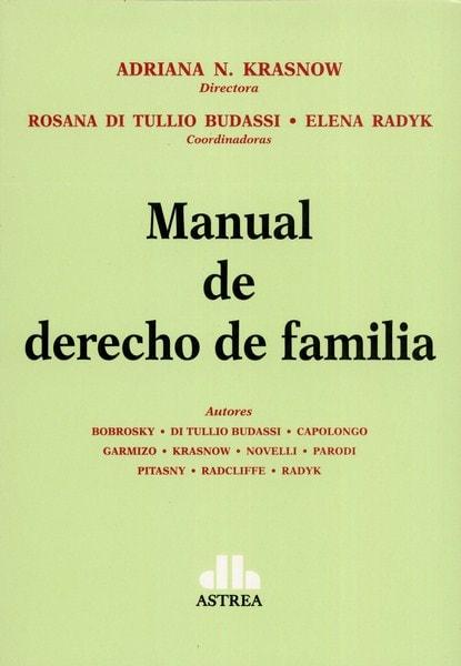 Libro: Manual de derecho de familia - Autor: Adriana K. Krasnow - Isbn: 9789877061390