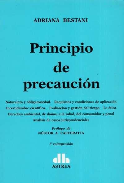 Libro: Principio de precaución | Autor: Adriana Bestani | Isbn: 9789505089918