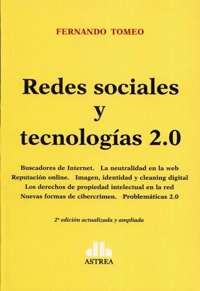 Libro: Redes sociales y tecnologías 2.0 - Autor: Fernando Tomeo - Isbn: 978987706287