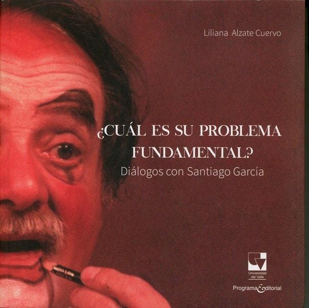Libro: ¿Cuál es su problema fundamental? - Isbn: 9789587652819