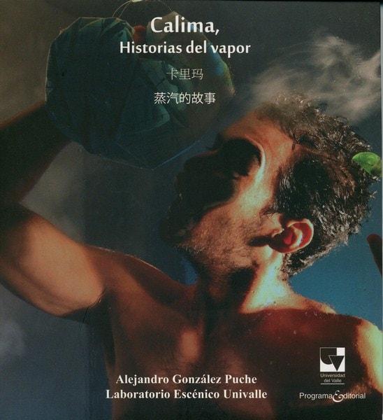 Libro: Calima, historias del vapor - ¡schlemiel!, Cuentos populares de una aldea judía - Autor: Alejandro González Puche - Isbn: 9789587651492