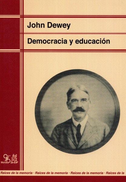 Libro: Democracia y educación - Autor: John Dewey - Isbn: 9788471123916