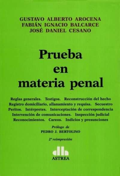 Libro: Prueba en materia penal | Autor: Gustavo Alberto Arocena | Isbn: 9789505088768