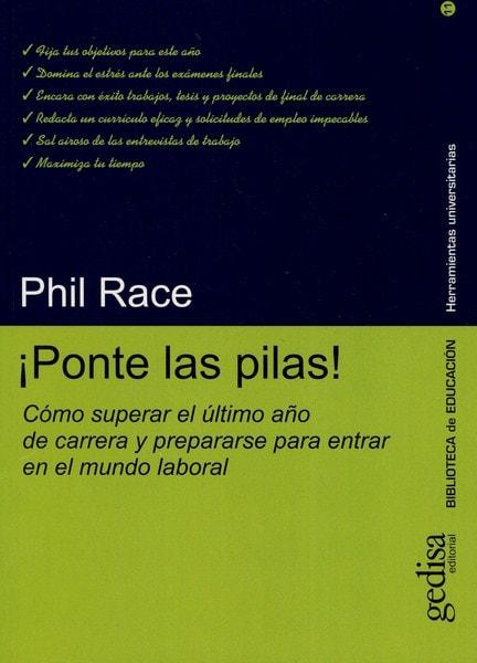 Libro: ¡ponte las pilas! - Autor: Phil Race - Isbn: 8474327385