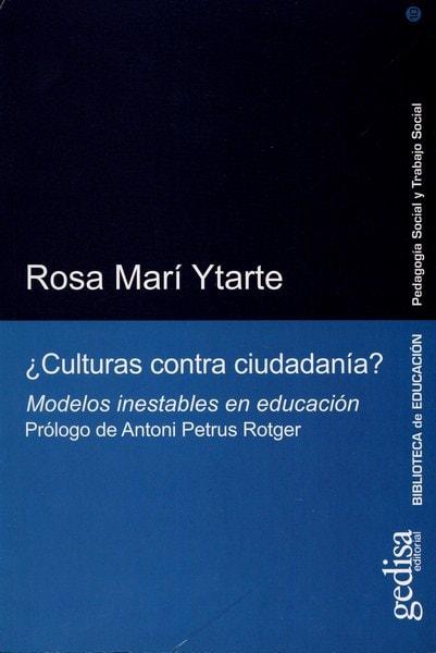 Libro: ¿culturas contra ciudadanía? - Autor: Rosa Marí Ytarte - Isbn: 9788497841757