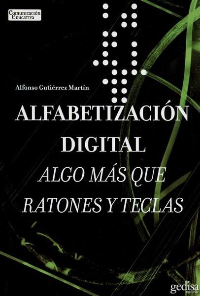 Libro: Alfabetización digital - Autor: Alfonso Gutiérrez Martín - Isbn: 8474328772