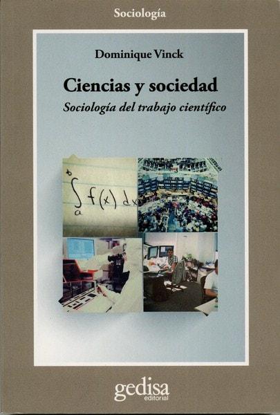 Libro: Ciencias y sociedad - Autor: Dominique Vinck - Isbn: 9788497848329