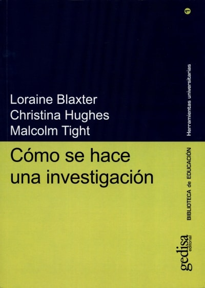 Libro: Cómo se hace una investigación - Autor: Loraine Blaxter - Isbn: 9788474327267