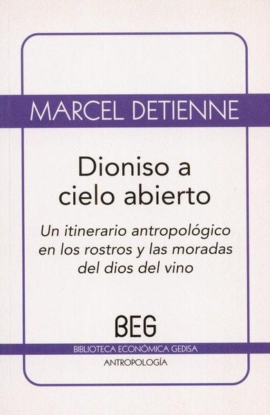 Libro: Dioniso a cielo abierto - Autor: Marcel Detienne - Isbn: 9788497845137