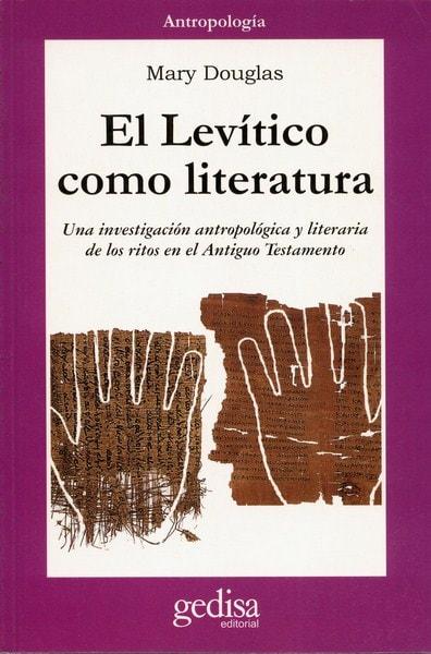 Libro: El levítico como literatura - Autor: Mary Douglas - Isbn: 8497840801