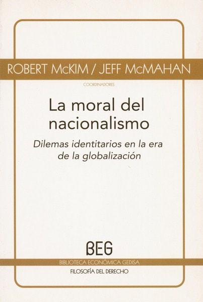 Libro: La moral del nacionalismo - Autor: Robert Mckim - Isbn: 9788497843805