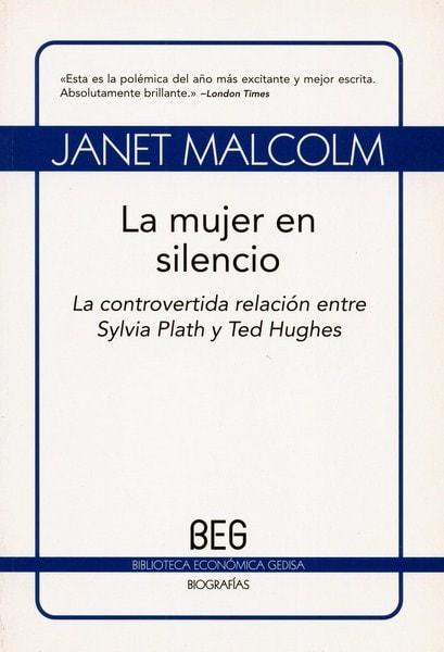 Libro: La mujer en silencio - Autor: Janet Malcolm - Isbn: 9788497843768