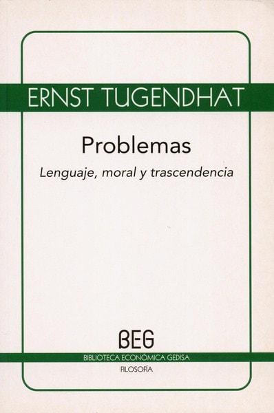 Libro: Problemas lenguaje, moral y trascendencia - Autor: Ernst Tugendhat - Isbn: 9788497844970