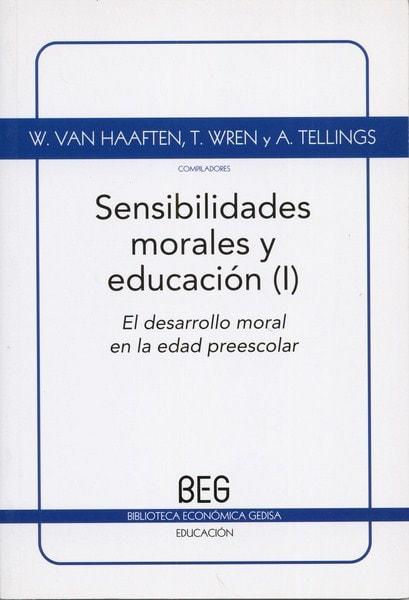 Libro: Sensibilidades morales y educación volumen i - Autor: Wouter Van Haaften - Isbn: 9788497844956